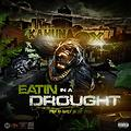 Kahuna Ox - Eatin in a Drought