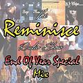 The Reminisce Radio Show : End of Year Special Mix 2017