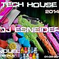 Tech House Dj Esneider 1-9-2014