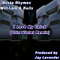 I Love My Chick (UltraViolet Remix)