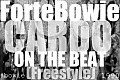 ForteBowie - Cardo On The Beat (Actual Freestyle) Prod. by @CardoGotWings