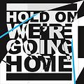 Hold On We're Going Home (Feat. Majid Jordan)