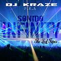 Dj Kraze P.K.A SONIDO INFINITY The Lost Tapes