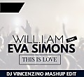 Will.I.Am Feat.Eva Simons -This Is Love (Dj Vincenzino Mashup Edit)
