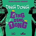 Ding Dong - Ding Dong Dong - Icon Music Gruop