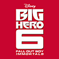 Big Hero 6 Ost - Fall Out Boy - Immortals (Dj Surf & Kaji Rmx)