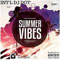 dj dot summer vibes mix