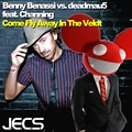 Benny Benassi vs. deadmau5 ft. Channing - Come Fly Away In The Veldt [JECS Mashup Cut]