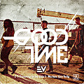 E-V Feat. Lorine Chia & MGK - GoodTime (Intro Clean)