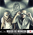 Mujer de Moneda (Prod. By Louiz Muzik, Santiago & Duran The Coach)