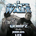 Grampz ft. Aaron Lee - I cant wait