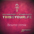 This is your life (Bourne Remix)