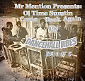 Mr Mention Presents  Ol Time Sumthin Come Back Again 80s Dancehall Vibes  Vol 1 of 5