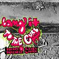 Bang It To The Curb (Feat. Sidney Samson)