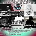 Orbital Sessions - Podcast 18 Especial Podcast Dark Room