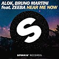 Alok & Petrillo, Bruno Martini & Marcos Zeeba - Hear Me Now (Club Edit)