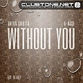 Anton Ishutin feat. Da Buzz - Without You (A-Mase Club Remix)