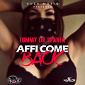 Tommy Lee Sparta - Affi Come Back (Raw)