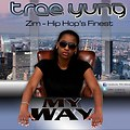 Trae Yung- My Way (TMG Rekodz 2013 All rights reserved)