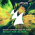 Sidney Samson, MC Roga - Ready For Action (Extended Mix)