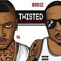 Twisted ft. YG & Pretty Gustavo