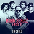 Robin Schulz Ft. Piso 21 – Oh Child [RumbaComercial.Com]