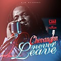 Chevanghn - Never Leave - UIM Records