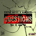 Young Bitty Ft. Marquel - Questions[Prod. By Sosa 808]