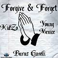 Forgive & Forget Ft. Young Menice & Burnz (Prod By KidZo)