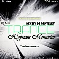 Mix by Dj Panteley - Trance Hypnosis Memories