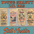 Lil Ras ft. Young Shanty - Still Hustlin - Up On Mars