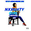 Not Fit 4 Airplay Dancehall 2018 {  Nxxghty Girl }
