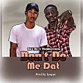 Boy Ru ft Numberthree - Don't Do Me Dat (Prod. by ipapi)