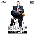 B-HAMP Go To Work (Dirty)