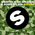 Showtek feat. We Are Loud! & Sonny Wilson - Booyah (Party Favor 'VIP' Remix)
