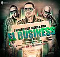 El Business (Official Remix) (Prod. By Musicologo Y Menes)