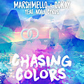 Marshmello Ft. Ookay & Noah Cyrus - Chasing Colors