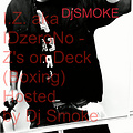 Z's on Deck  Hosted by DJ Smoke