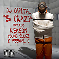 DJ Capital ft Reason, Young Slugz & Heemal G - So Crazy (DJ Capital Dirty Intro - 70BPM)