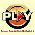 Ramazan Cicek - Hit Music Mini Set Vol. 4