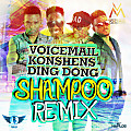 Voicemail x Konshens x Ding Dong - Shampoo (Remix) - Ballaz Production
