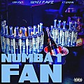 NUMBA 1 FAN (FEAT. LUCHEE BANDZ)
