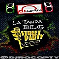 @DJRAGAPTY _LA TANDA BLG  VOL.15 BY STREET PARTY