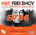 HOT FREKENCY #EP86 — #MySelektaMix