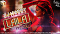 Laila (Remix) DJ Maddy Shootout At Wadala (Out Now Full Version)