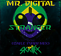 Stranger Mr. Digital (Baile Funk Mix)