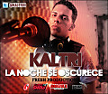 Kaltri - La Noche se Oscurece (Fresh Productions) (Reggaeton Full Star)