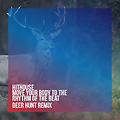 Hithouse - Move Your Body To The Rhythm Of The Beat (DEER HUNT Remix)