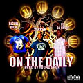 On The Daily (feat, Vo Da Great & Richie Rich) [Prod by Young Shun]