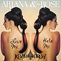 Ariana & the Rose - Love Me Hate Me (Kevin Drew Remix ft abel)